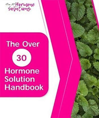 The Over 30 Hormone Solution